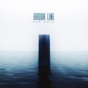 Run Away | Brook Line