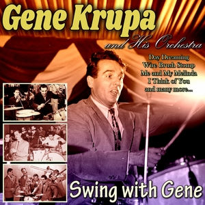 Swing with Gene | Gene Krupa and His Orchestra