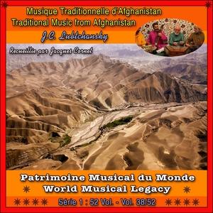 Patrimoine Musical du Monde / Vol. 38/52 : Musique Traditionnelle d'Afghanistan   J.C. Lubtchansky