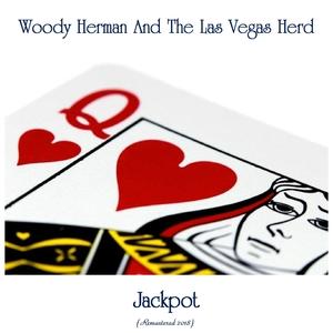 Jackpot! | Woody Herman and the Las Vegas Herd