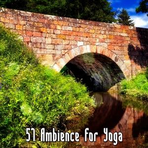 57 Ambience For Yoga | White Noise Meditation