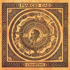 Chanting | Marcus Gad