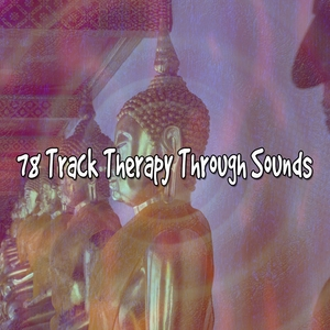 78 Track Therapy Through Sounds | Focus Study Music Academy