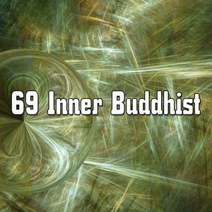 69 Inner Buddhist | Focus Study Music Academy