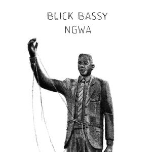 Ngwa | Blick Bassy