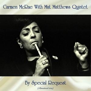 By Special Request   Carmen McRae With Mat Matthews Quintet