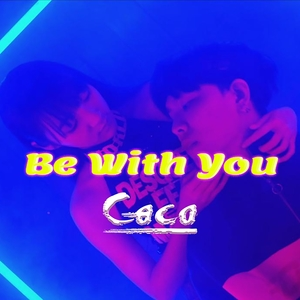 Be With You | Coco