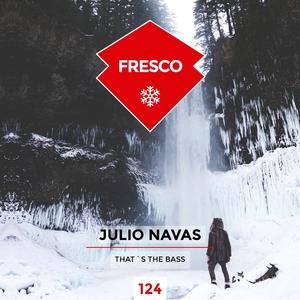 That's the Bass | Julio Navas