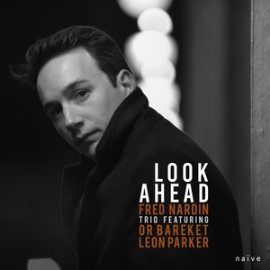 Look Ahead | Fred Nardin Trio