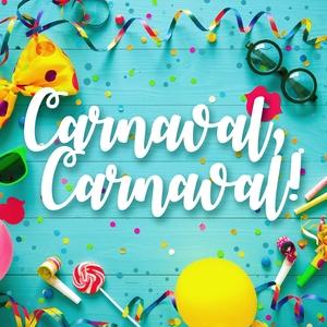 Carnaval, Carnaval | The Harmony Group