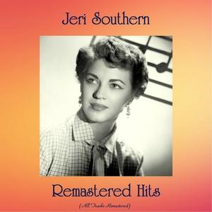 Remastered Hits | Jeri Southern
