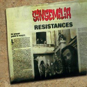 Résistances | Sinsemilia