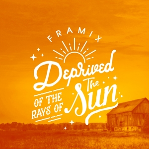 Deprived of the Rays of the Sun | Framix