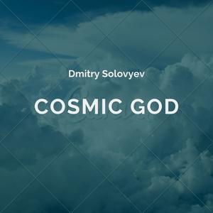 Cosmic God | Dmitry Solovyev