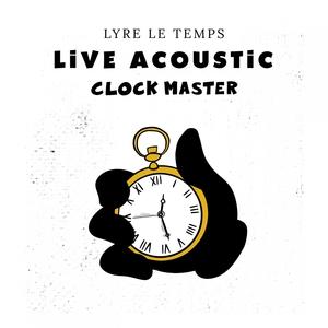Clock Master | Lyre le temps