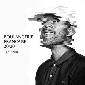 Boulangerie française 20 / 20 | DJ Weedim