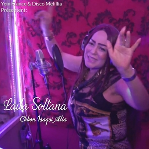 Chkon Isaqsi Alia | Laila Soltana