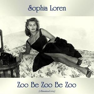 Zoo Be Zoo Be Zoo   Sophia Loren