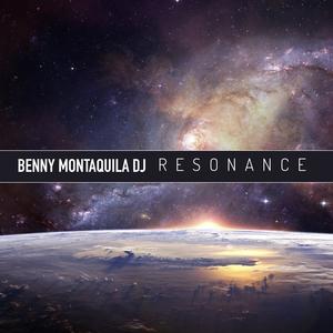 Resonance | Benny Montaquila DJ