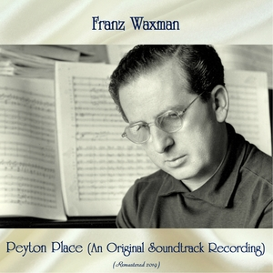 Peyton Place (An Original Soundtrack Recording) | Franz Waxman