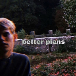 Better Plans | Joona Mikael
