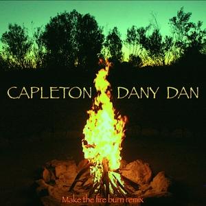 Make the Fire Burn | Capleton Dany Dan