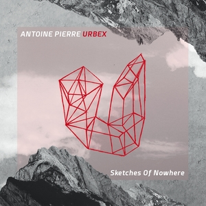Sketches of Nowhere | Antoine Pierre
