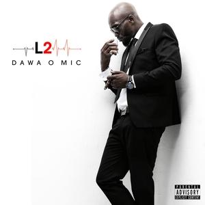 L2 | Dawa O Mic