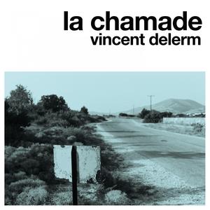 La chamade | Vincent Delerm