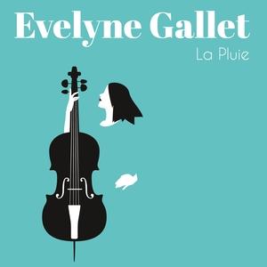 La pluie | Evelyne Gallet