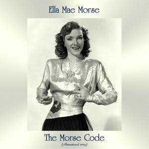 The Morse Code | Ella Mae Morse