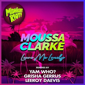 Leave Me Lonely | Moussa Clarke