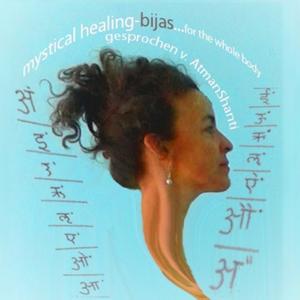 Mystical Healing Bijas   Atman Shanti