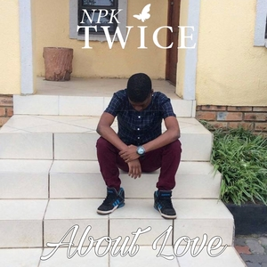 About Love | NPK Twice