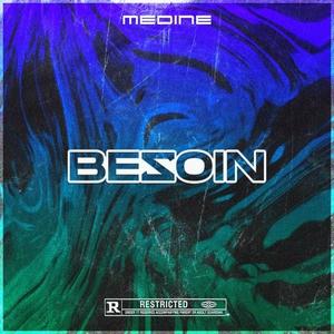 BEZOIN | Medine