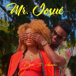 Yon ti chans | Mr. Josué