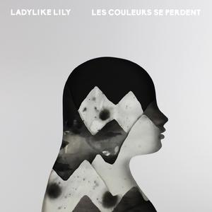 Les couleurs se perdent   Ladylike Lily