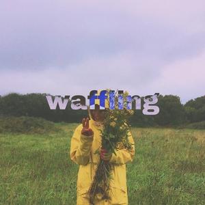 Waffling | Joona Mikael
