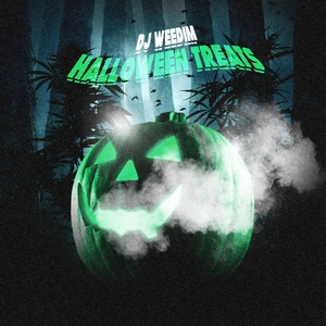 Halloween treats | DJ Weedim
