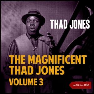 The Magnificent Thad Jones, Vol. 3   Thad Jones Sextet