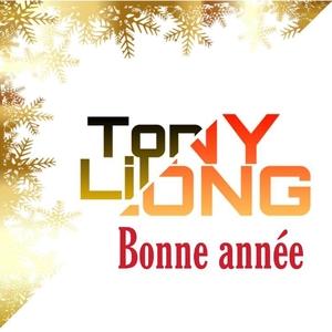 Bonne année | Tony Lilong