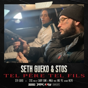 Tel père tel fils | Seth Gueko