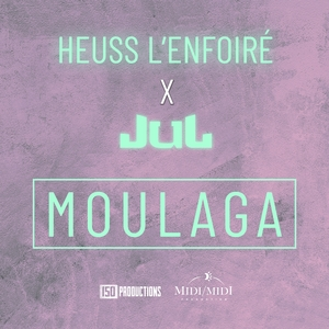 Moulaga | Heuss L'enfoiré