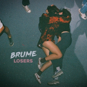 Loser   Brume