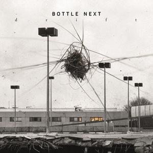 Drift   Bottle Next