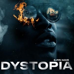 Dystopia | S.Pri Noir