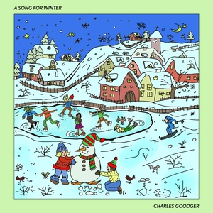 A Song for Winter | Charles Goodger