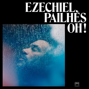 Sans l'oublier | Ezechiel Pailhès