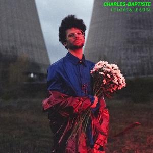 Le love & le seum | Charles-Baptiste