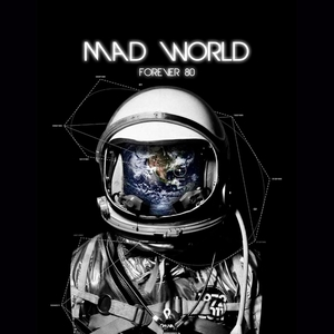 Mad World | Forever 80